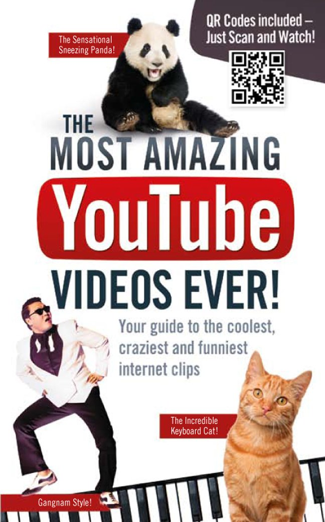 Image of: Drunk The Most Amazing Youtube Videos Ever Your Guide To The Coolest Craziest And Funniest Internet Clips Paperback Nov 2013 Amazonca The Most Amazing Youtube Videos Ever Your Guide To The Coolest