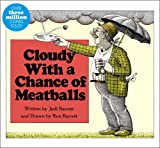 Cloudy with a Chance of Meatballs, Judi Barrett, 1442430230