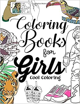 Coloring Books For Girls: Cool Coloring Book For Girls Aged ...