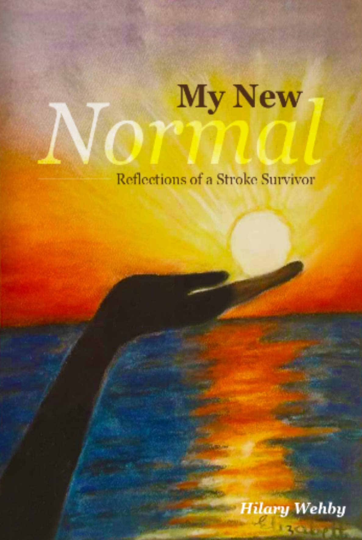 My New Normal Reflections Of A Stroke Survivor Hilary Wehby Berl