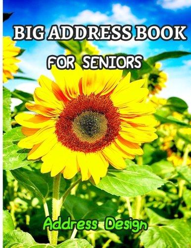 Big Address Book For Seniors: Big and Large Print Address Books