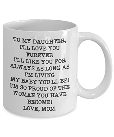 Blue Wedding Gift To Daughter From Mom MUG QUOTE TO MY DAUGHTER Uncommon