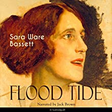 Flood Tide Audiobook by Sara Ware Bassett Narrated by Jack Brown