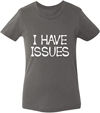 Marky G apparel Boys I Have Issues T-Shirt