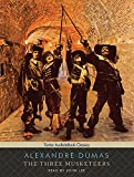 The Three Musketeers (Tantor Unabridged Classics)