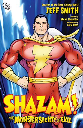 Shazam!: The Monster Society of Evil (Shazam Dc Comics)