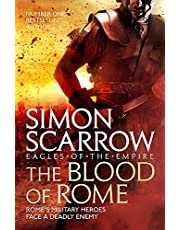 Scarrow, S: Blood of Rome (Eagles of the Empire 17)