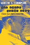 Front cover for the book The Great Shark Hunt: Strange Tales from a Strange Time by Hunter S. Thompson