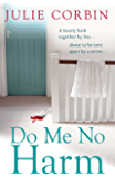 Do Me No Harm: A Heart-Pounding Psychological Thriller