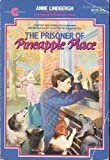 The Prisoner of Pineapple Place, Anne M Lindbergh, 0380707659