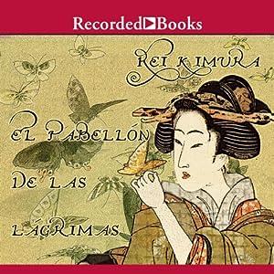 El pabellon de las lagrimas (Texto Completo) Audiobook