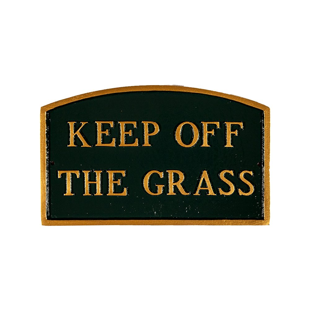 Montague Metal Products SP-27S-HGG Keep Off The Grass Arch Statement Plaque, Standard, Hunter Green and Gold