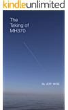 The Taking of MH370