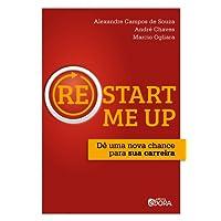(Re)start me up: Dê uma nova chance para sua carreira