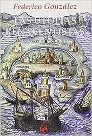 Las utopías renacentistas: Esoterismo y símbolo Colección