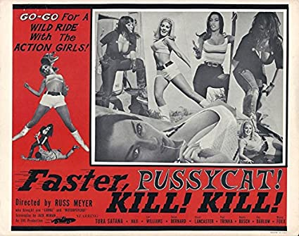 """Faster Pussycat kill kill  Movie Poster  Replica 13x19/"""" Photo Print"""