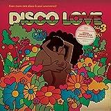 Disco Love 3: Even More Rare Disco & Soul