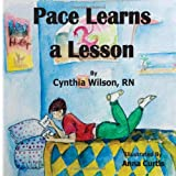 Pace Learns a Lesson, Cynthia Wilson, 1494363402