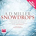 Snowdrops Audiobook by A. D. Miller Narrated by Kevin Howarth