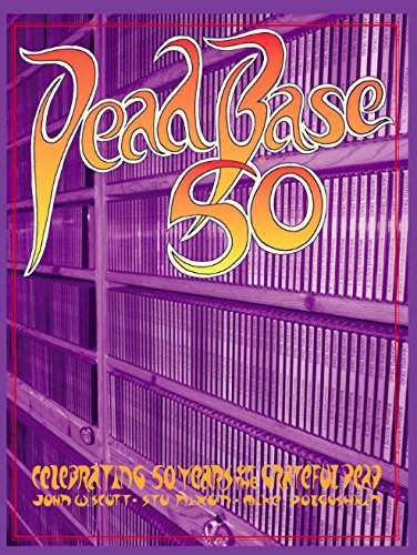 DeadBase 50: Celebrating 50 Years of the Grateful Dead