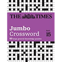 The Times 2 Jumbo Crossword Book 15: 60 World-Famous Crossword Puzzles from the Times2