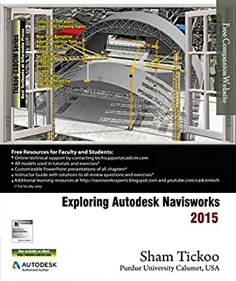 Exploring Autodesk Navisworks 2015 (English Edition) eBook: Tickoo ...