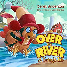 Over The River A Turkey S Tale Kindle Edition By Public border=