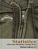 Statistics, MyStatLab, and Student's Solutions Manual, Sullivan, Michael, III, 032187384X