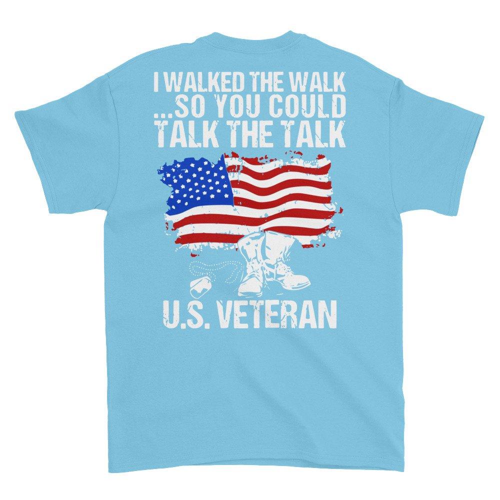 Arkansas Made I Walked The Walk So You Could Talk The Talk US Veteran Short Sleeve t-Shirt