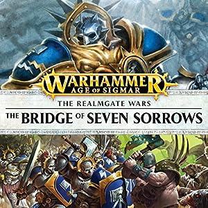 Bridge of Seven Sorrows: Age of Sigmar Performance
