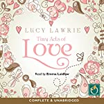 Tiny Acts of Love | Lucy Lawrie