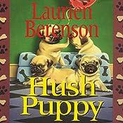 Hush Puppy: A Melanie Travis Mystery | Laurien Berenson