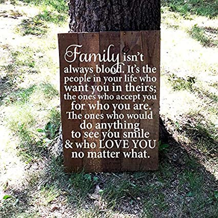 kanwa Family Isnt Always Blood Family Quote 18x24 Pallet Wood Sign  Reclaimed Wood Sign