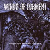 Delighting in Relentless Ignorance by Winds of Torment (2007-04-23)
