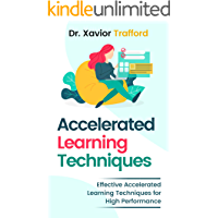 Accelerated Learning Techniques: Effective Accelerated Learning Techniques for High Performance (accelerated learning… book cover