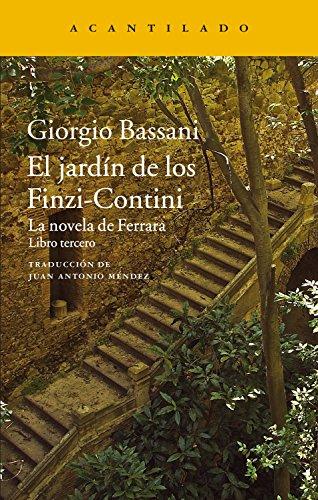El jardín de los Finzi-Contini: La novela de Ferrara. Libro tercero (Narrativa del Acantilado nº 296) (Spanish Issue)