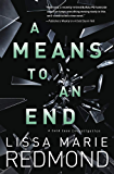 A Means to An End (A Cold Case Investigation Book 3)