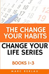 The Change Your Habits, Change Your Life Series: Books 1-3 Paperback