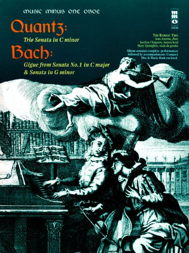 Quantz - Trio Sonata in C minor; Bach - Gigue from Sonata No. 1 in C Major & Sonata in G minor: Music Minus One Oboe
