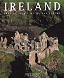 img - for Ireland: Land of Celtic Myths and Legends (Countries of the World) by Simona Tarchetti (2008-03-01) book / textbook / text book