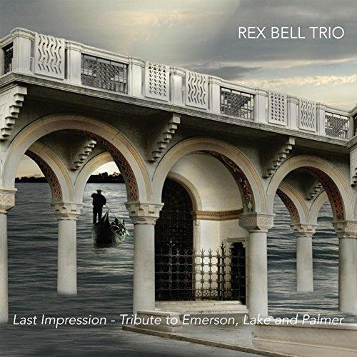 Bells Trio - Last Impression: Tribute To Emerson, Lake And Palmer