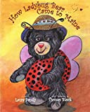 img - for How Ladybug Bear Came to Maine book / textbook / text book