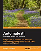 Automate it! – Recipes to upskill your business Front Cover