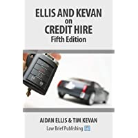 Ellis and Kevan on Credit Hire: Fifth Edition