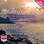 The Silver Dark Sea | Susan Fletcher