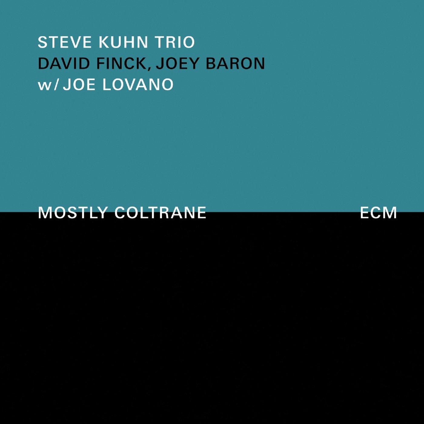 Image result for The Steve Kuhn Trio w/ Joe Lovano: Mostly Coltrane