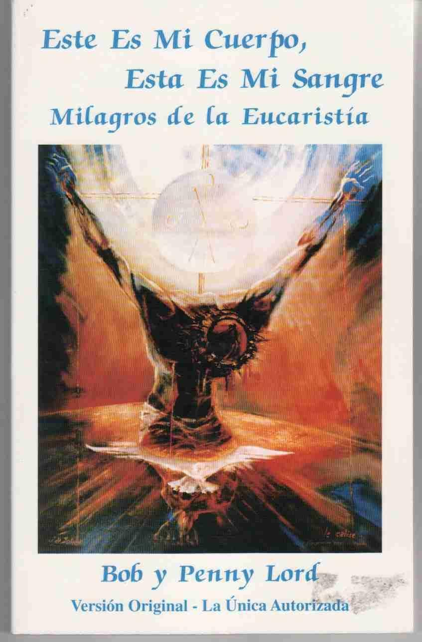 This Is My Body, This Is My Blood: Miracles of the Eucharist ebook