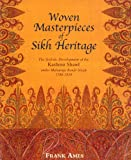 Woven Masterpieces of Sikh Heritage, Frank Ames, 1851495983