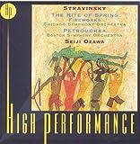 Stravinsky: Rite of Spring; Fireworks; Petrouchka
