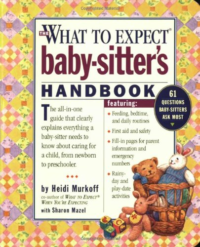 what to expect baby sitter s handbook heidi murkoff sharon mazel